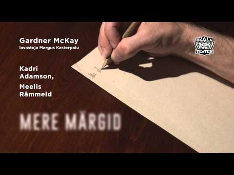 Ugala Teater - Gardner McKay «MERE MÄRGID»