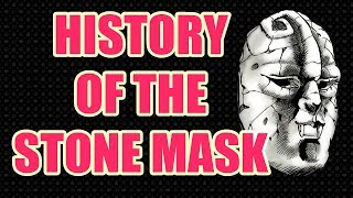 The History of The Stone Mask in Jojo