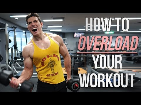 7 Ways to OVERLOAD Your Workout!