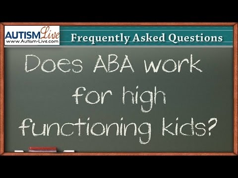 Does ABA Work for High Functioning Autism?