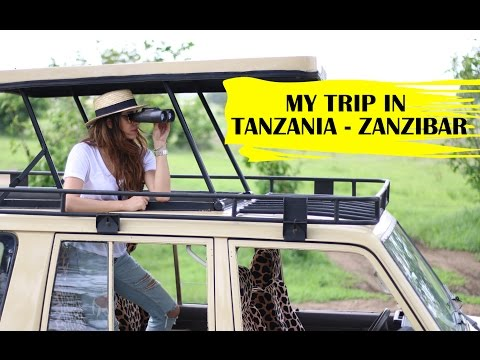 MY TRIP TO TANZANIA - ZANZIBAR