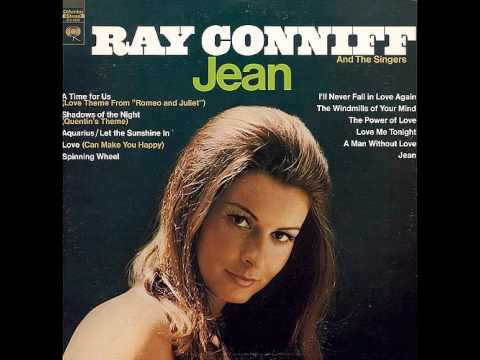 Ray Conniff - A Time For Us (Love theme from 'Romeo And Juliet')