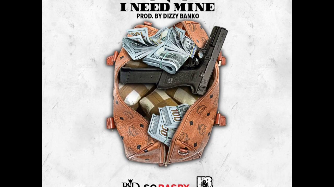 Download Nino Man - I Need Mine (Prod by. Dizzy Banko)