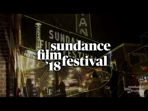 Sundance Film Festival 2018: 10 Days of Different
