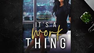 It's a Work Thing Trailer