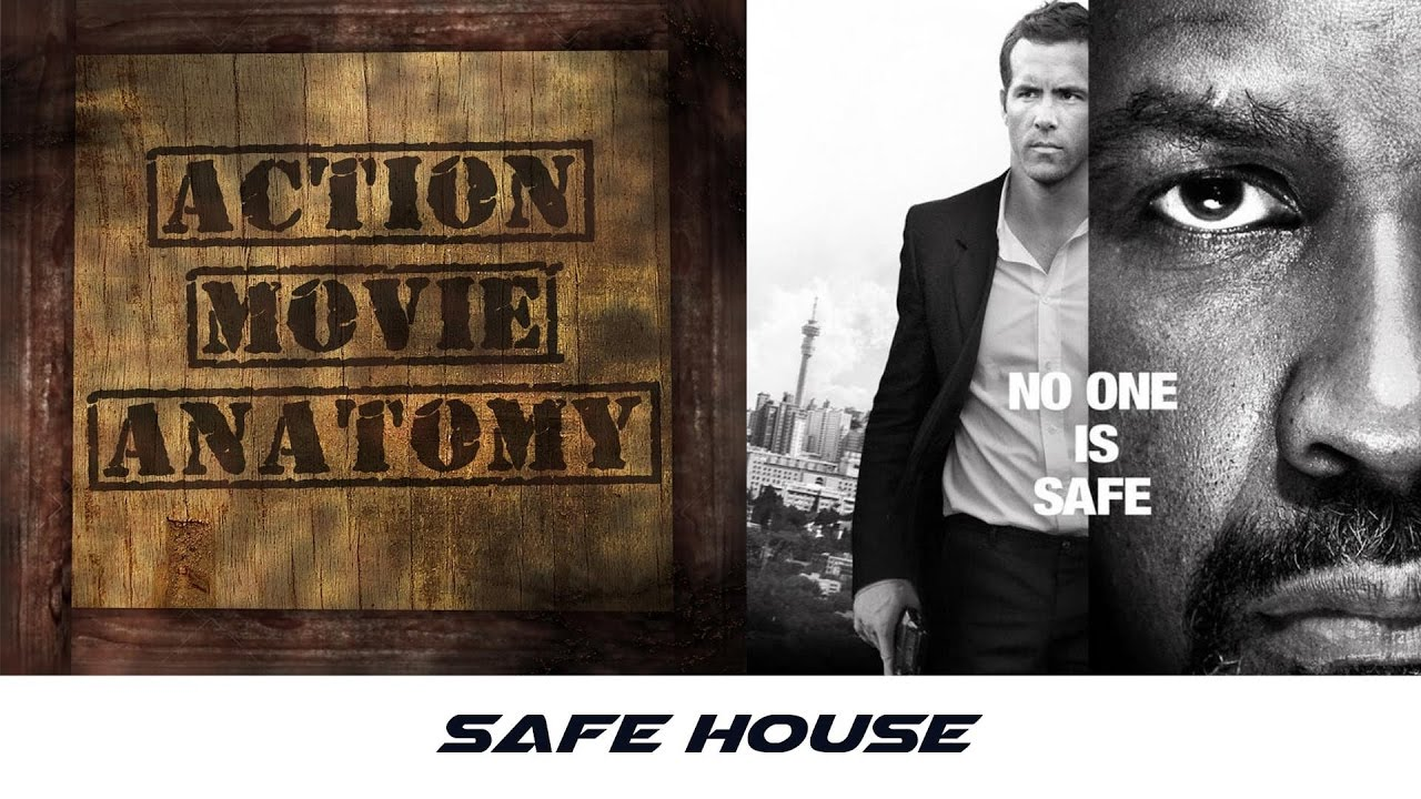 Safe House 2012 Review Action Movie Anatomy Youtube