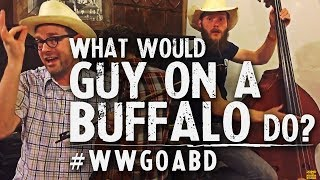 What Would Guy on a Buffalo Do - Episode 5