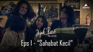 "Thumbnail of JEJAK RASA: Eps 1 ""Sahabat Kecil"""