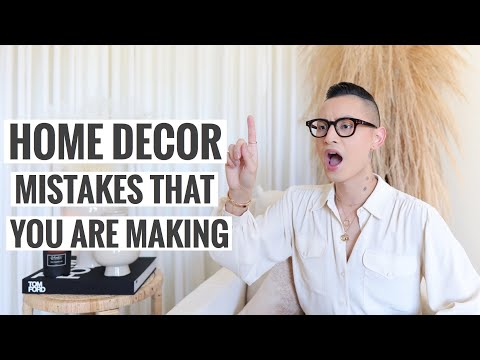 Home Decor Mistakes That You Are Making