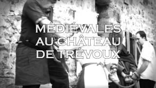 Medievales du Château de Trevoux 2017