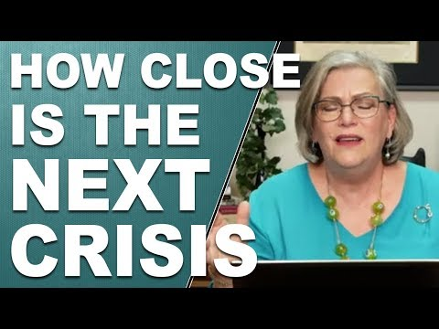 HOW CLOSE IS THE NEXT CRISIS: The Patterns that Tell