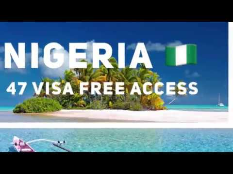 Borderless Naija- Nigeria, 47 Visa Free Access for Passport Holder