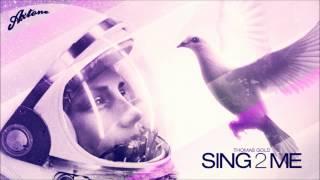 Thomas Gold - Sing2Me (Original)