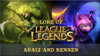 Lore of League of Legends [Part 47] Akali and Kennen