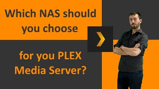 What is the best NAS for a plex media server? Synology, QNAP, Netgear, etc
