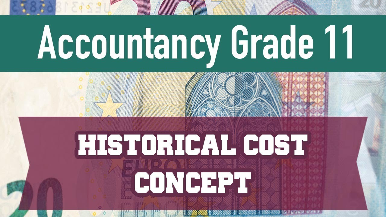 what is historical cost concept