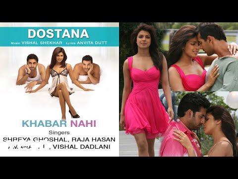 Khabar Nahi Best Song - Dostana|Priyanka Chopra|John Abraham|Abhishek|Shreya Ghoshal