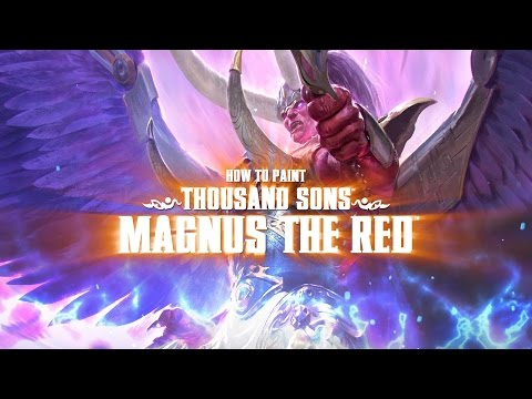 How to paint Magnus the Red.