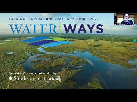 Funding Opportunities to Compliment Smithsonian's Water/Ways Exhibit