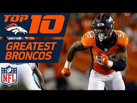 Top 10 Greatest Denver Broncos of All-Time | NFL Films