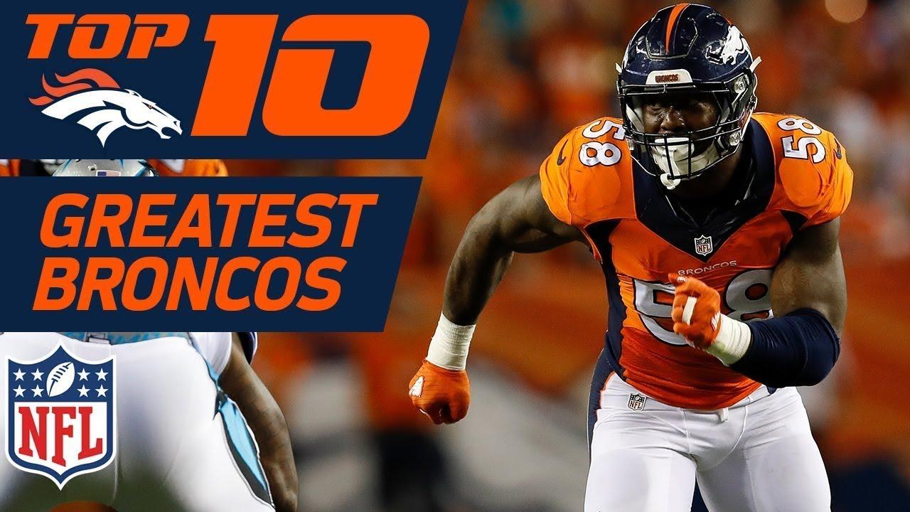 Top 10 Greatest Denver Broncos of AllTime  NFL Films  YouTube