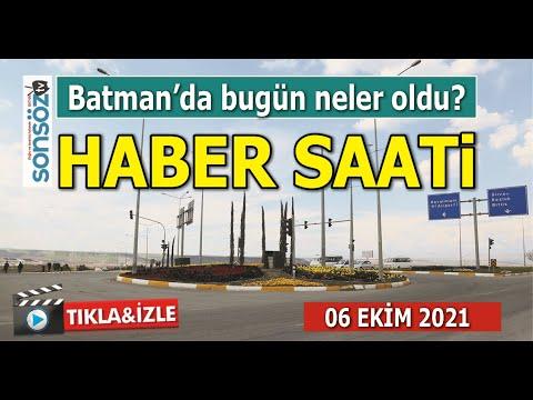 Haber Saati - Batman'da neler oldu?
