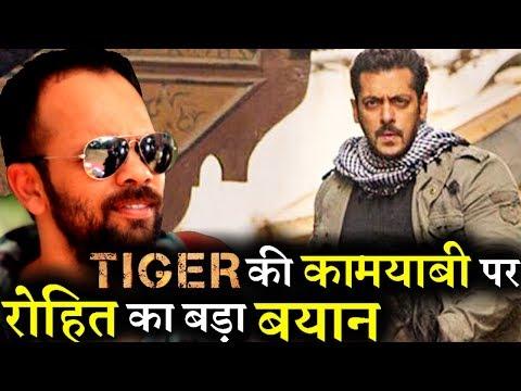 Rohit Shetty's Statement on Salman Khan's Tiger Zinda Hai Success!