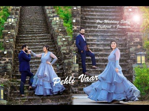PEHLI VAAR .. SINGER - PRABH GILL. Pre Wedding Story ~ Jaskirat + Jasmeen . Shanty Photography