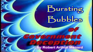 Bursting Bubbles of Government Deception 1-8 [HD]