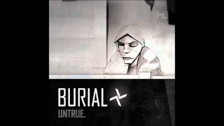 Burial - Etched Headplate (Eit B Remix)