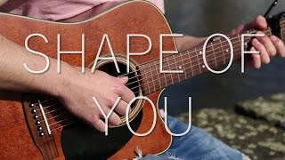 (Ed Sheeran) Shape Of You - Fingerstyle Guitar Cover (with TABS)