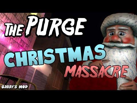 The Purge Christmas Massacre - Garry's Mod Christmas Special