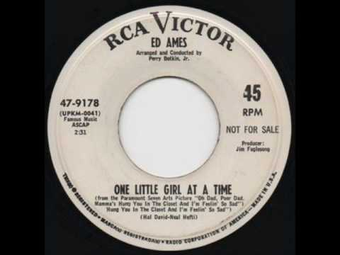 "ED Ames  "" One Little Girl At A Time """
