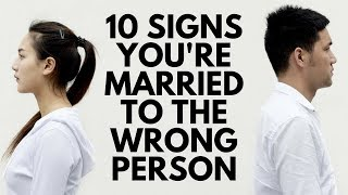10 Signs You're Married to the Wrong Person
