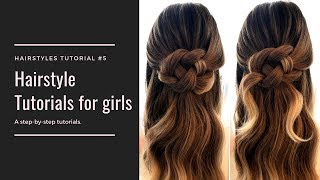 Hairstyle Tutorials for Girls | Braid Hairs | Compilation 2019