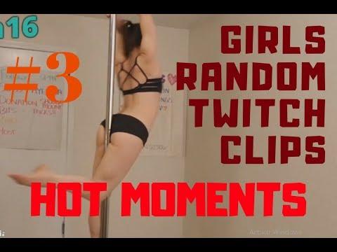 GIRLS RANDOM TWITCH CLIPS # 3| HOT MOMENTS