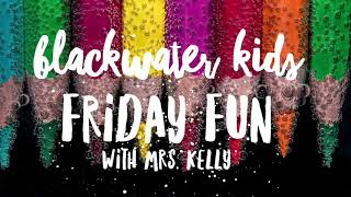 Fun Family Friday with Mrs. Kelly 3