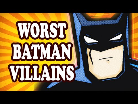 Top 10 Worst Batman Villains