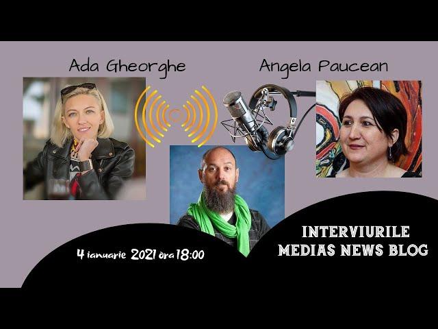 Ada Gheorghe si Angela Paucean la Interviurile Medias News Blog