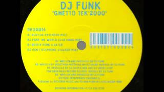 DJ Funk - Run (UK Extended Mix) 1999