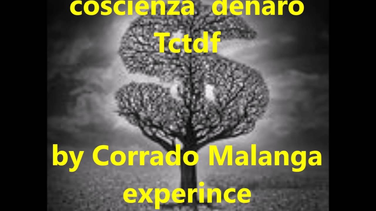 Coscienza - Denaro - Tctdf   13-giugno 2016
