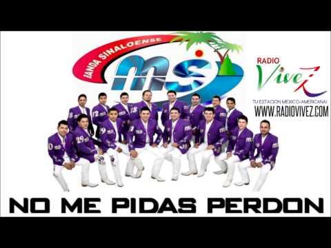 Banda MS - No Me Pidas Perdon (Audio) Abril 2014
