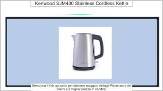 Kenwood SJM480 Stainless Cordless Kettle