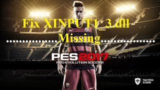Gambar cover How to fix XINPUT1_3.dll Missing Error in PES 2017
