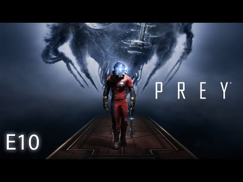 PREY Gameplay - E10 - One of Them