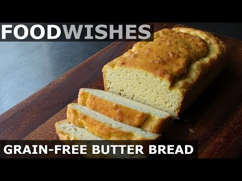 grain-free-butter-bread---food-wishes