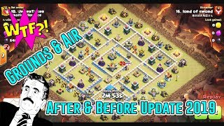 WTF!! AFTER & BEFORE UPDATE 2019 - GROUNDS & AIR ATTACK TH12 ( Clash of Clans )