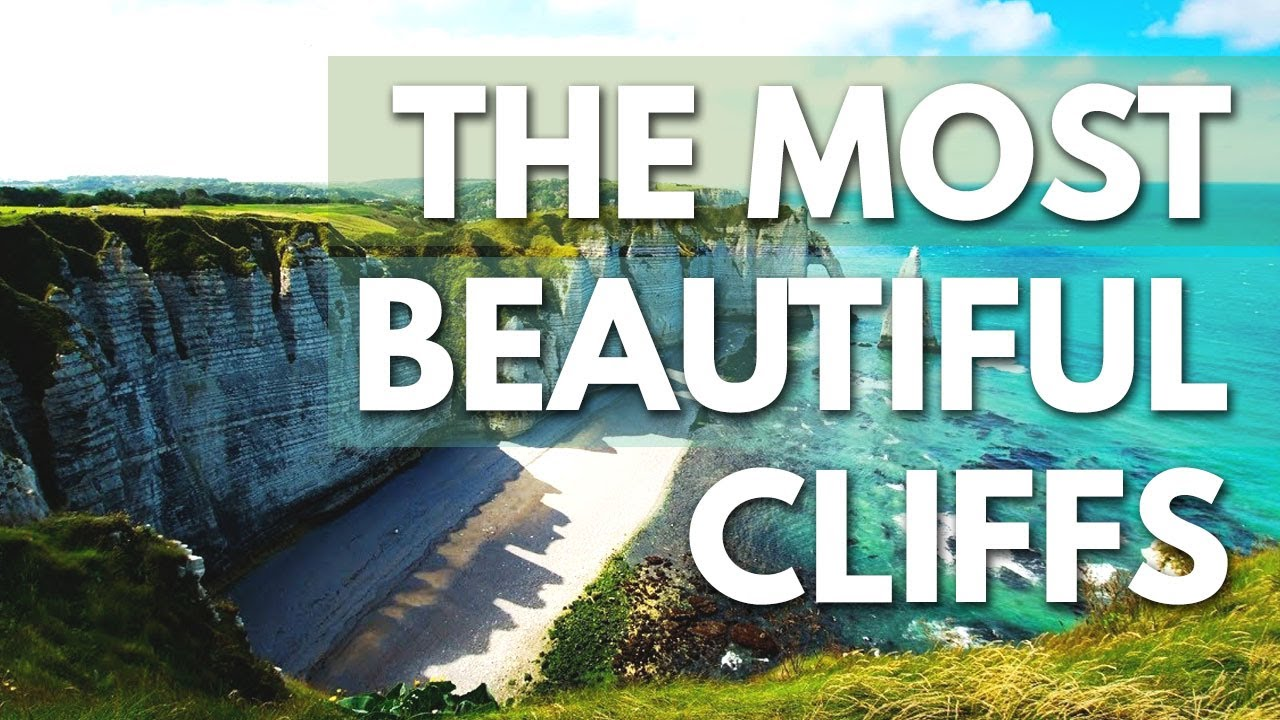The Most Beautiful Cliffs In 2018 Hd Youtube