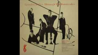 SPANDAU BALLET - FIGHT FOR OURSELVES - THROUGH THE BARRICADES