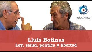 Ley, Salud, Política y Libertad, con Lluis Botinas y Miguel Celades